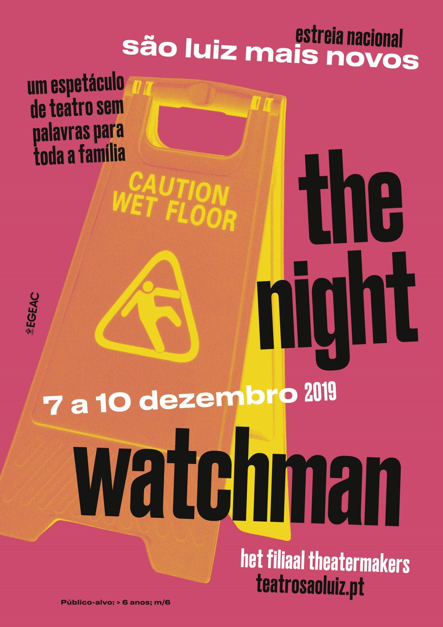 The Night Watchman, dezembro 2019